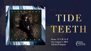 Night Beds - Tide Teeth