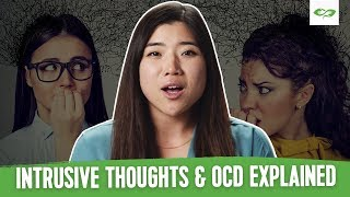 What Are Intrusive Thoughts? & The Connection To OCD, Anxiety & More