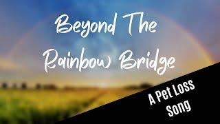 Beyond The Rainbow Bridge lyric video