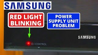 Why Samsung TV Won't Turn On - Bad Power Supply Board !! Fix Samsung TV Red Light Blinking