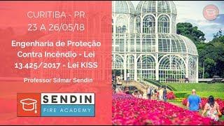 Engenharia de Proteção Contra Incêndio - Lei 13.425/2017 - Lei KISS