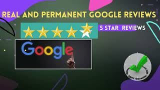 I Will Provide You 4 Permanent 5 star Google Reviews