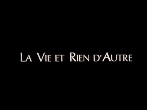 La vie et rien d'autre (1989) - Bande annonce d'époque SD