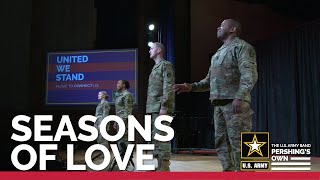 """The U.S. Army Voices sing """"Seasons of Love"""" from RENT"""