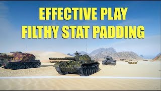 WOT - Effective Gameplay or Filthy Stat Padding | World of Tanks