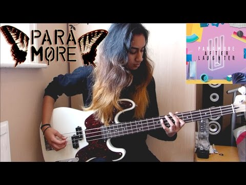 Paramore - Hard Times - Bass Cover (New Song 2017)