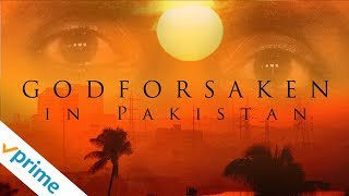 Godforsaken in Pakistan- Trailer