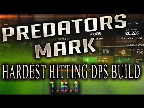 The Division 1.6.1 - THE BEST PREDATORS MARK DPS BUILLD! OBLITERATE AGENTS!! + GAMEPLAY!