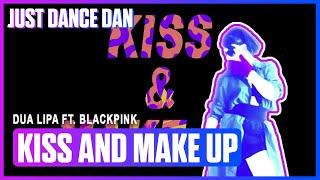 Kiss And Make Up   Dua Lipa & BLACKPINK   Just Dance 2019   Fanmade