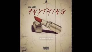 PnB Meen   Anything (prod By Andrew Meoray)