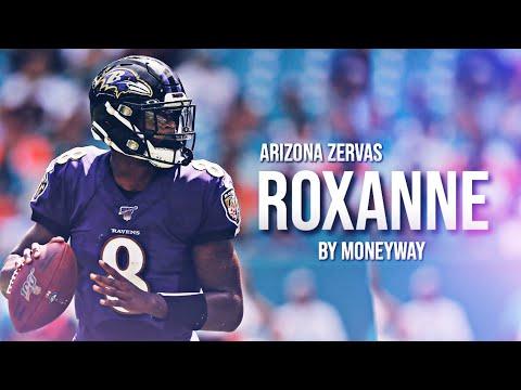 """Lamar Jackson Mix """"Roxanne"""" Arizona Zervas"""