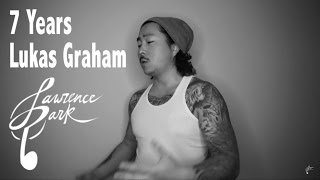 7 Years – Lukas Graham | Lawrence Park Cover