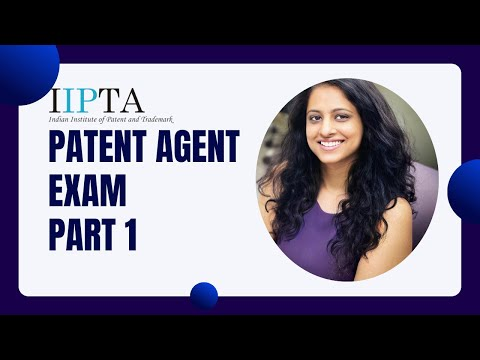 Patent Agent Examination 2019 Series - What is the Structure and ...