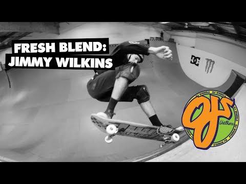 OJ Wheels | Fresh Blend: Jimmy Wilkins