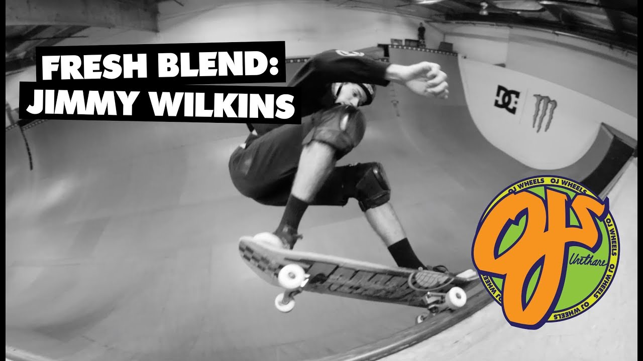 OJ Wheels | Fresh Blend: Jimmy Wilkins - OJ Wheels