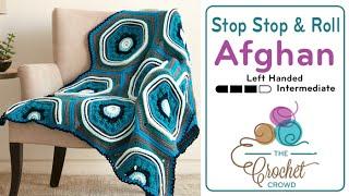 Left Hand: Stitch, Stop & Roll Afghan Pattern