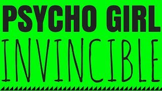 PSYCHO GiRL 7 LYRICS VIDEO | Invincible!