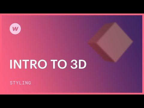 3D web design for beginners – Webflow CSS tutorial