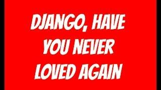 Django Unchained Main Theme (Lyrics Video) - Luis Bacalov  Rocky Roberts (High Quality Audio 2018)