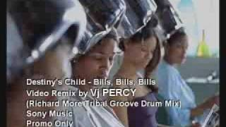Destiny's Child - Bills Bills Bills (VJ Percy Tribal Mix)