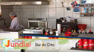 Descubra Jundiaí: Bar do Dito