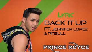 Prince Royce - Back It Up (Video Version) ft. Jennifer Lopez, Pitbull [Lyrics]