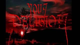 Video Your delusion - Cesta bez krve
