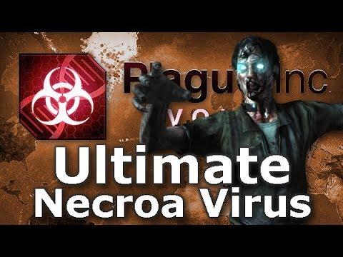 Plague Inc: Custom Scenarios - Ultimate Necroa Virus