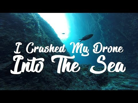 i-crashed-my-drone-into-the-sea
