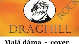 Video Draghill - Malá dáma - cover