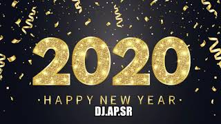 เพลงแดนซ์ต้อนรับปีใหม่ 2020 HAPPY NEW YEAR 2020 PARTY DANCE MUSIC REMIX  BY [ DJ.AP.SR ]