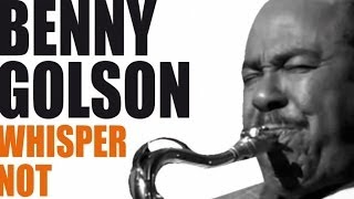 Benny Golson - Best Of Benny Golson - A Bebop Legend