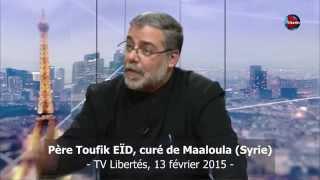✥ PARDON chrétien - Sublime appel du curé de Maaloula, ville martyre de Syrie (Chrétiens d