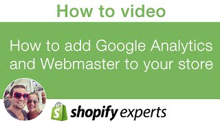 How to add google analytics and webmaster to your shopify store