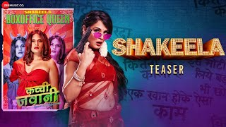 Shakeela - Official Teaser