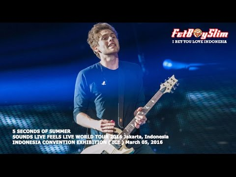 5 SOS - SHE'S KINDA HOT Live In BSD CITY, 2016 Jakarta Indonesia 5 SECONDS OF SUMMER Mp3
