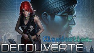 Clandestine - Découverte