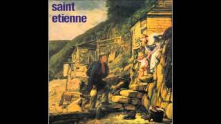 Saint Etienne - Like A Motorway