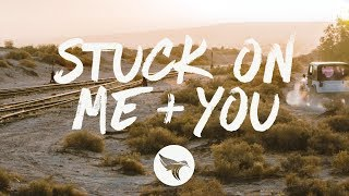 Emily Ann Roberts - Stuck On Me + You (Lyrics)