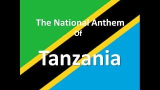 The National Anthem of Tanzania Instrumental with Lyrics