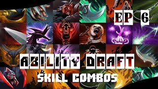 Ability Draft Skill Combinations EP 6