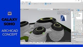 ARCHICAD DESIGN CONCEPT | Galaxy SOHO Remodel |  For Futuristic Architecture
