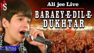 Ali Jee Live - Baraey Dil e Dukhtar 2013