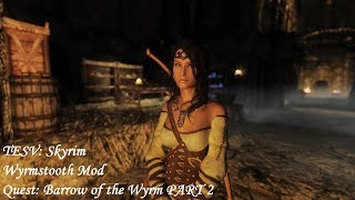 Wyrmstooth Mod - Quest Barrow of the Wyrm PART 2