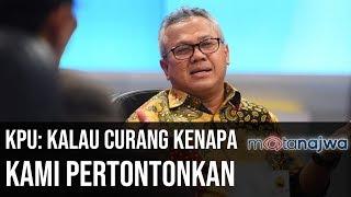 Usai Pemilu - KPU: Kalau Curang Kenapa Kami Pertontonkan? (Part 5) | Mata Najwa