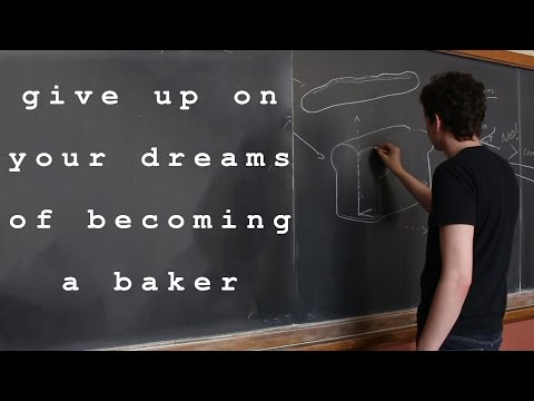 Give up on Your Dreams of Becoming a Baker