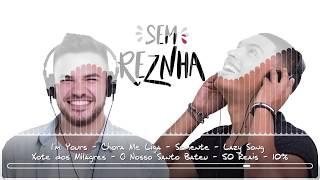 Sem ReZnha   Internacional  Reggae  Sertanejo