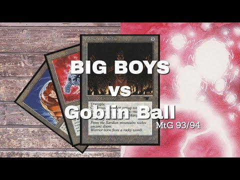 Big Boys (Don't Cry) vs Goblin Ball | Old School Magic 93/94