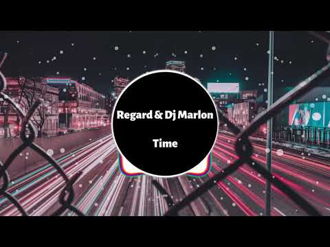 Regard & Dj Marlon – Time