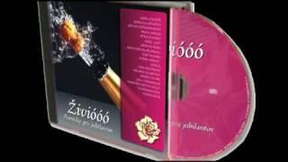 CD Živióóó - Pesničky pre jubilantov